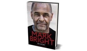 Mark Bright: My Story