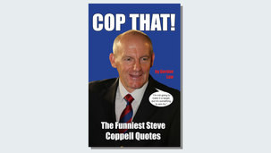 Cop That! The Funniest Steve Coppell Quotes